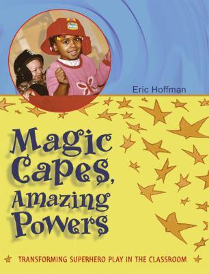 Magic Capes, Amazing Powers